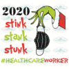 2020 Stink Stank Stunk Healthcare Worker Svg CM07102020