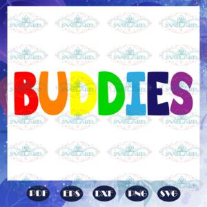 Buddies svg, gay pride svg, lgbt svg, lesbian, funny gay svg, gift for gay