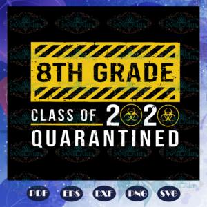 8th grade class of 2020 quarantined svg BS27072020