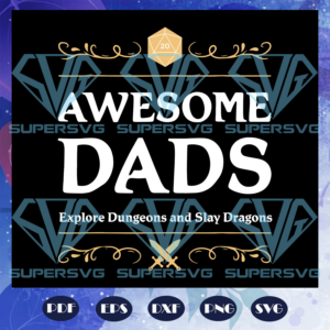 Awesome dads svg fd
