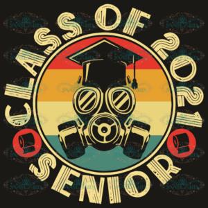Class Of 2021 Senior Svg, Back To School Svg, Class Of 2021 Senior