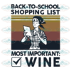 Back to school shopping list most important wine 100th Days svg BS01082020