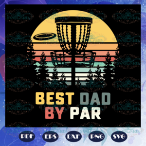 Best dad by par svg, Fathers day svg, father svg, fathers day gift,