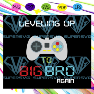 Big brother again shirt leveling up to big bro gaming gift gift for gamer trending svg td