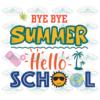 Bye bye summer hello school 100th Days svg BS01082020