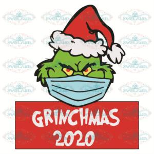 Grinchmas 2020 Svg, Christmas Svg, Grinch Svg, Covid Svg, Quarantined
