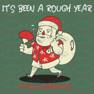 It Has Been A Rough Year Merry Christmas Svg, Christmas Svg, A Rough