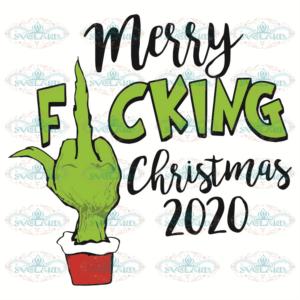 Merry Fucking Christmas 2020 Svg, Christmas Svg, Merry Fucking