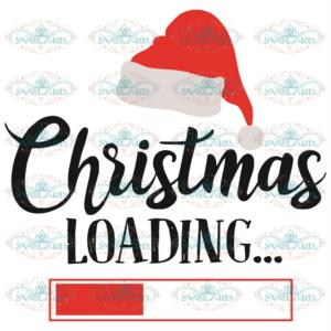 Christmas Loading Svg, Christmas Svg, Xmas Svg, Merry Christmas,