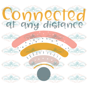 Connected At Any Distance School Back To School 100th Days svg BS10082020