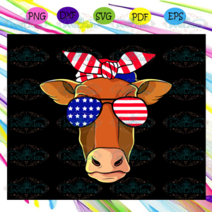 Heifer with sunglasses america flag, independence day svg, happy 4th