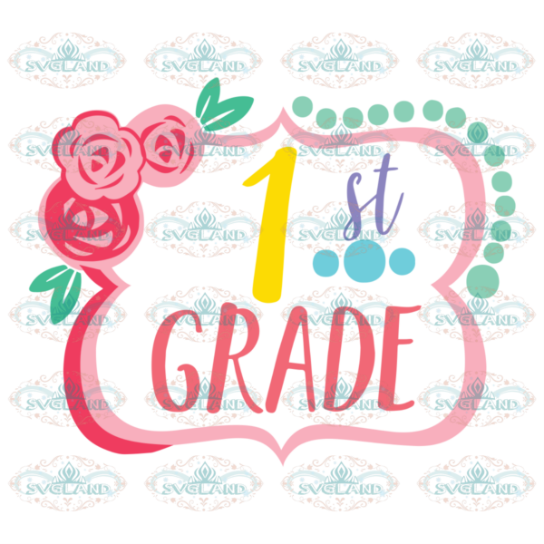 First grade gift for student 100th Days svg BS03042020