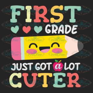 First grade just got a lot cuter 100th Days svg BS01082020