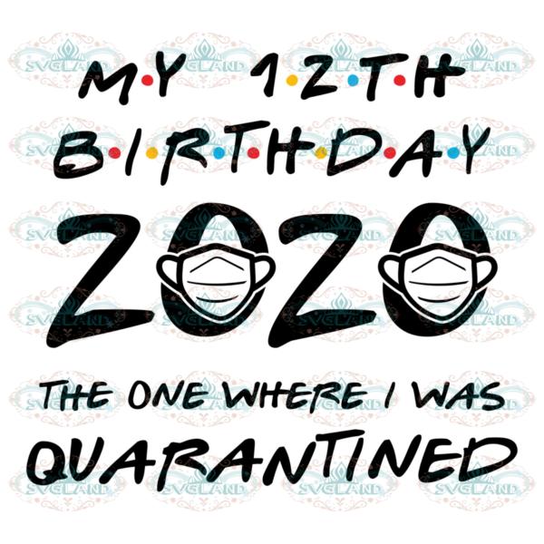 12th birthday 2020 svg BT202713