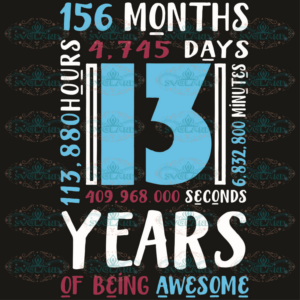 13 years of being awesome svg BD250920203