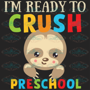 I m ready to crush preschool 100th Days svg BS20082020