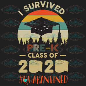 I survived preschool class of 2020 quarantined 100th Days svg BS24072020