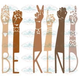 Be Kind Brown Hands Svg, Juneteenth Svg, Sign Language Svg, Black