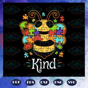 Bee kind Autism svg AU2807202013