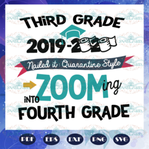 Third grade 2019 2020 zooming into fourth grade svg BS27072020