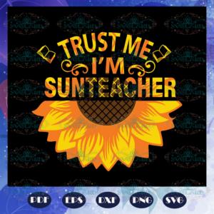 Trust me I am a sunteacher svg BS28072020