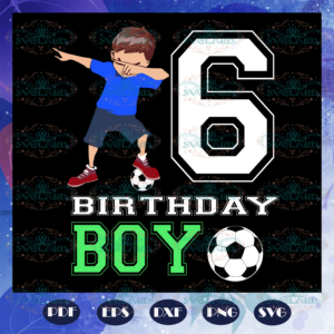 6th birthday boy 6th birthday svg BD11072020A17