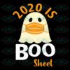 2020 is Boo Sheet Svg HW05092020