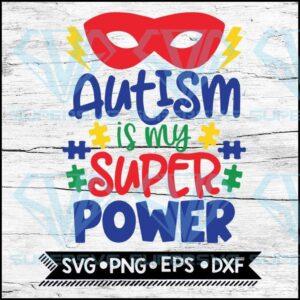 Autism is my superpower svg puzzle piece cricut file