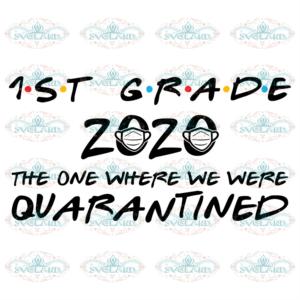 1st grade in qauarantine svg BT202683