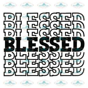 Blessed, Blessed Svg, Thanksgiving Svg, Blessed Words Svg, Christian,