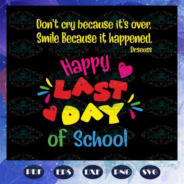 Happy last day of school svg BS28072020