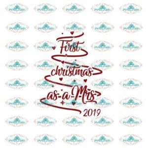 First christmas as a Mis 2019, Christmas,  Christmas svg, Christmas