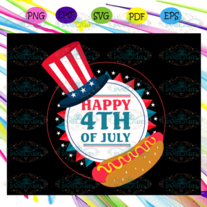 Happy 4th of july, hot dog, Uncle Sam Hat, American Svg, 4th Of July