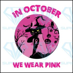 In october we wear pink svg halloween cat funny witch ribbon digital