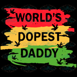 World Is Dopest Daddy Svg, Fathers Day Svg, Daddy Svg, Father Svg,