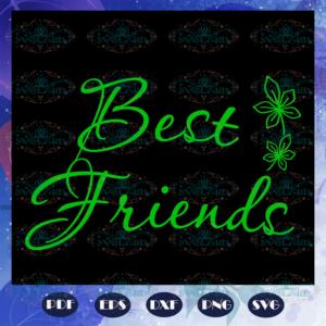 Best friends friend svg BD14072020Q14