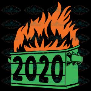 2020 Dumpster Fire Svg TD07092020