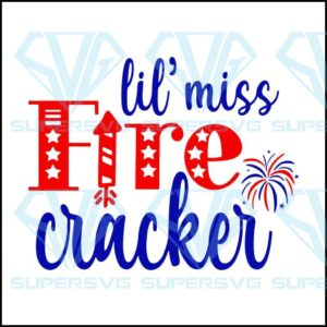 The fireworks svg independence day cut file th of july little miss firecracker girls png