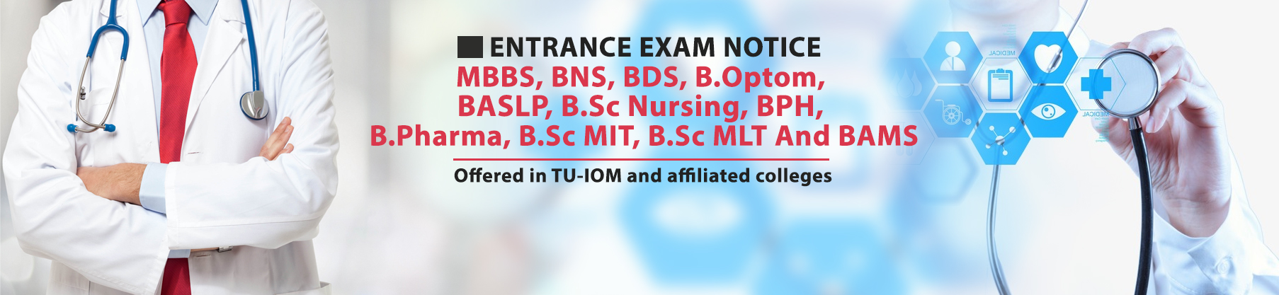 TU IOM  Entrance Exam Notice for MBBS and other undergraduate programs
