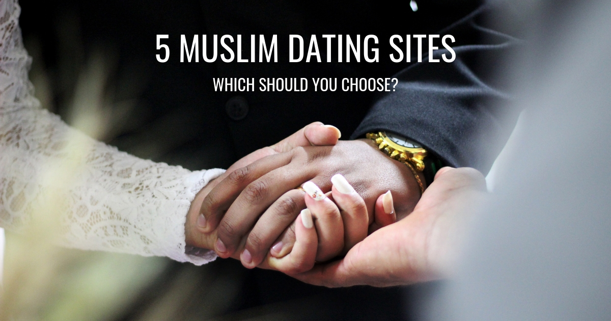 5 Muslim Dating Sites To Find Your Other Half In 2019 -5800