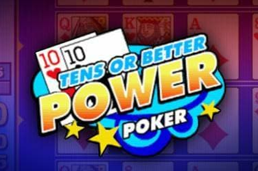 TENS OR BETTER POWER POKER