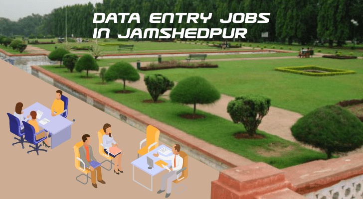 Data Entry Jobs in Jamshedpur