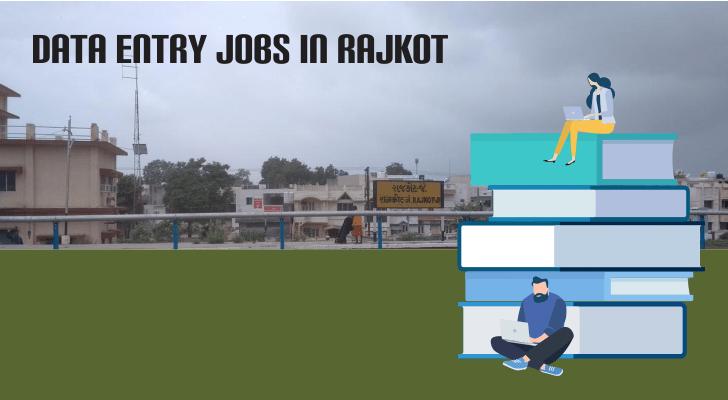 Data Entry Jobs in Rajkot
