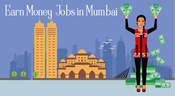 Earn Money Jobs in Mumbai