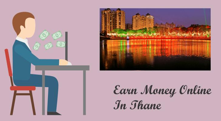 Earn Money Online in Thane