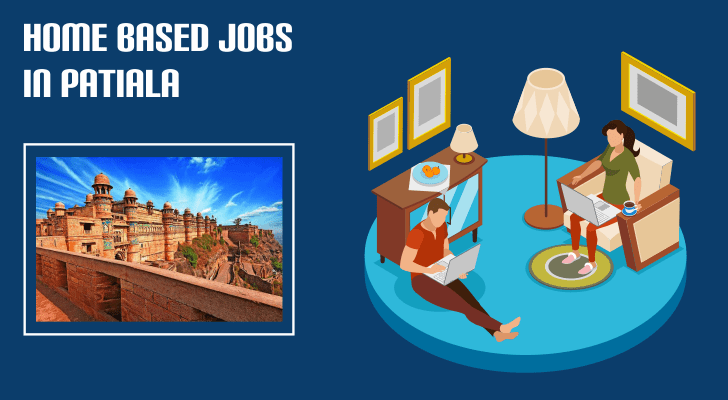 Home Based Jobs in Patiala