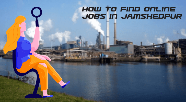 How To Find Online Jobs in Jamshedpur