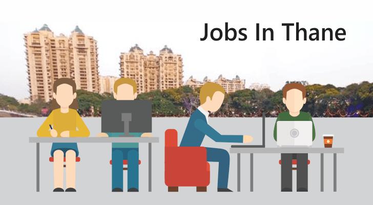 Jobs in Thane