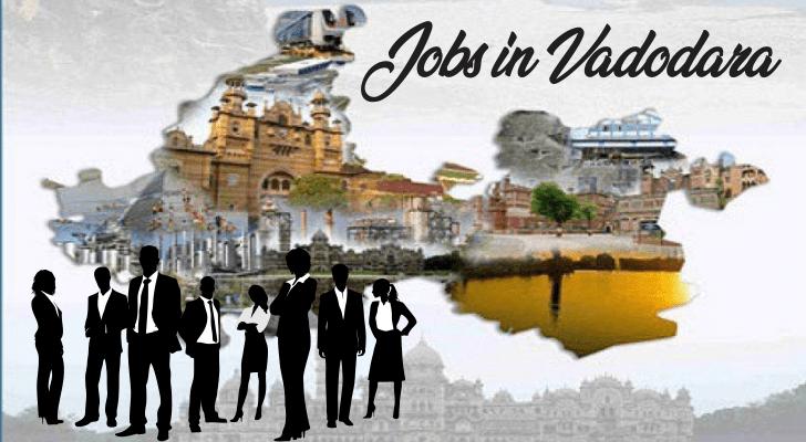 Jobs in Vadodara