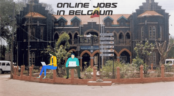 Online Jobs in Belgaum